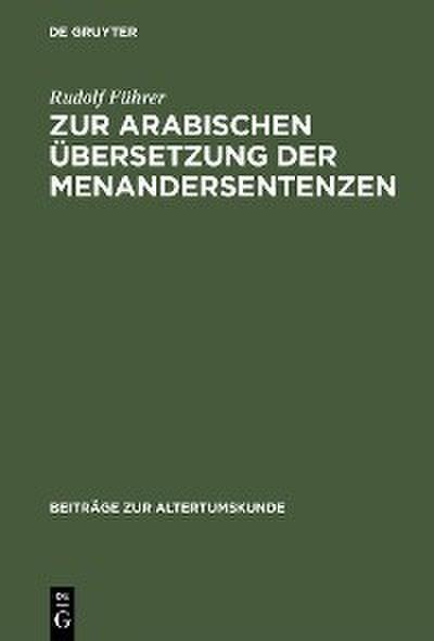 Zur arabischen Übersetzung der Menandersentenzen