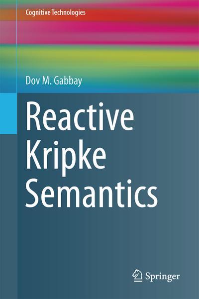 Reactive Kripke Semantics