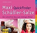 Maxi-Quickfinder Schüßler-Salze: Der schnells ...