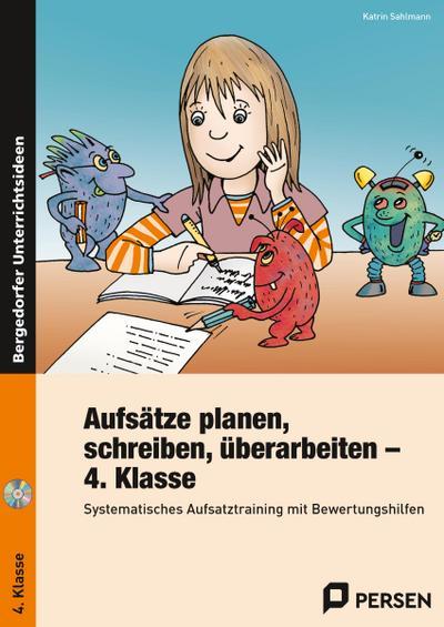 Aufsätze planen, schreiben, überarbeiten - Kl. 4