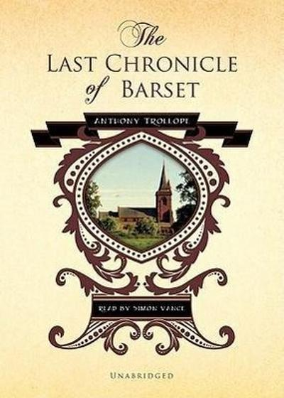 The Last Chronicle of Barset: Part One