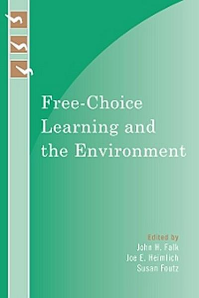 Free-Choice Learning and the Environment