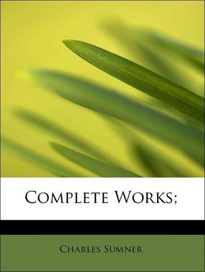 Complete Works;