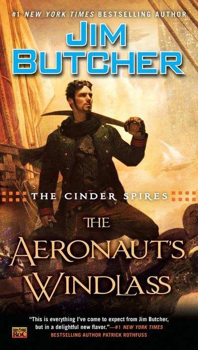 The Cinder Spires 01: The Aeronaut's Windlass