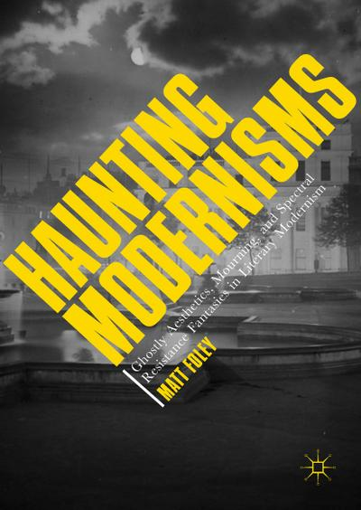 Haunting Modernisms
