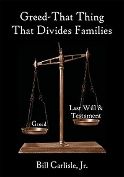 Greed – That Thing That Divides Families
