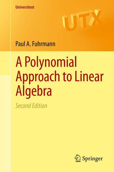 A Polynomial Approach to Linear Algebra