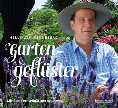 Gartengeflüster: Mit dem Fernsehgärtner unterwegs