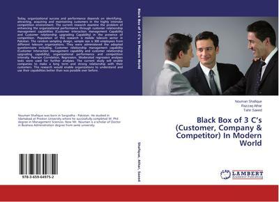 Black Box of 3 C's (Customer, Company & Competitor) In Modern World