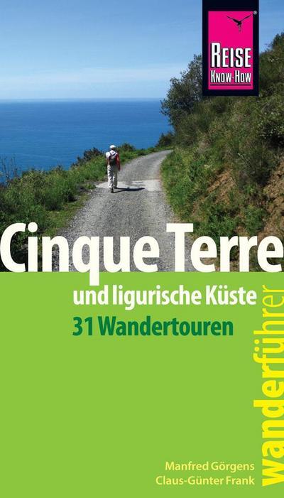 Reise Know-How Wanderführer Cinque Terre und ligurische Küste (31 Wandertouren)