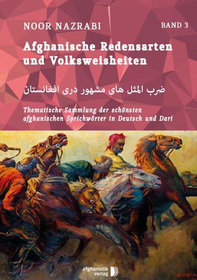 Afghanische Redensarten und Volksweisheiten 03