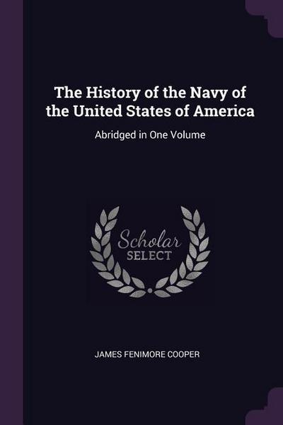 The History of the Navy of the United States of America: Abridged in One Volume