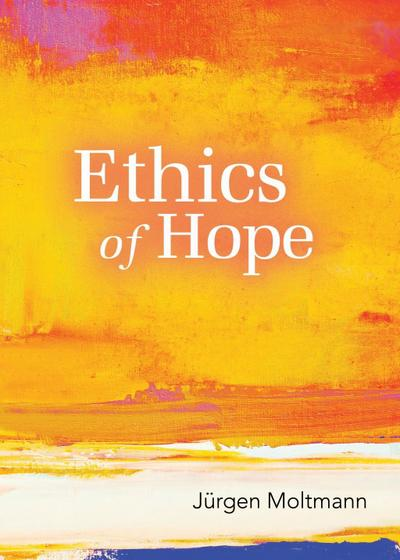 Ethics of Hope