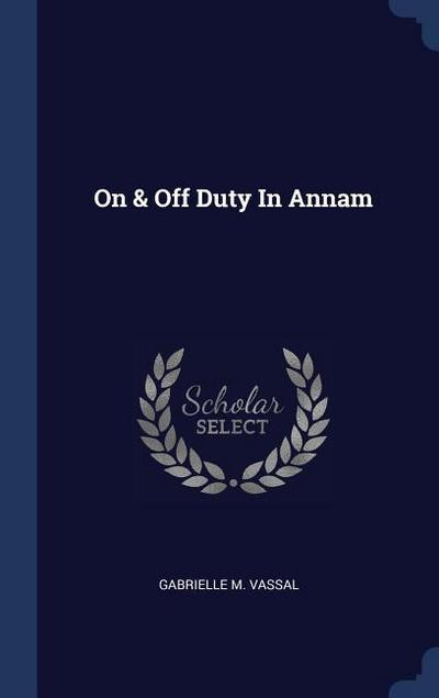 On & Off Duty in Annam