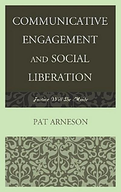 Communicative Engagement and Social Liberation