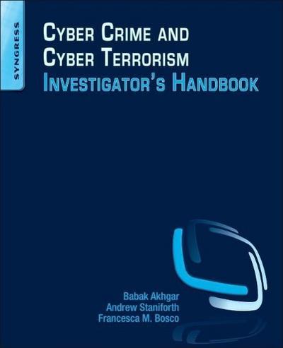 Cyber Crime and Cyber Terrorism Investigator's Handbook