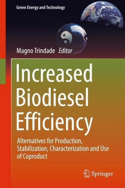 Increased Biodiesel Effiiciency