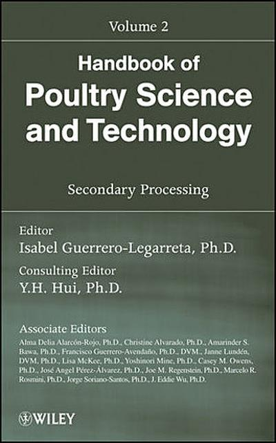 Handbook of Poultry Science and Technology, Volume 2, Secondary Processing