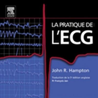 La pratique de l'ECG