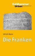Die Franken (Urban-Taschenbücher, Band 579)
