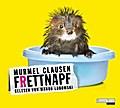 Frettnapf - Murmel Clausen