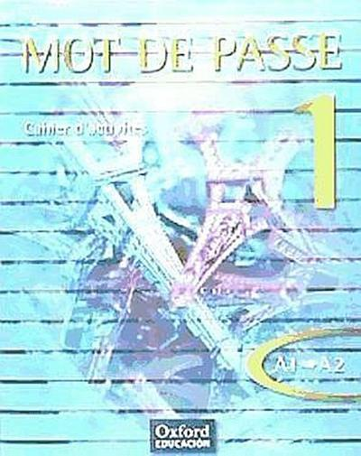 Mot de Passe 1. Cahier d´activités + CD audio + Portfolio