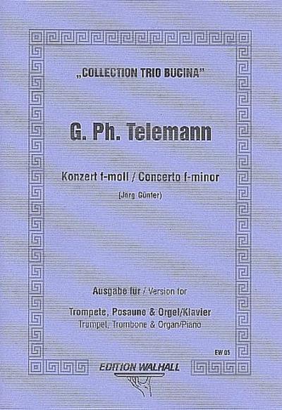 Konzert f-Moll :für Trompete, Posaune und Orgel / Klavier