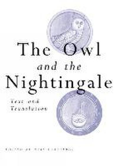 The Owl and the Nightingale: Text and Translation