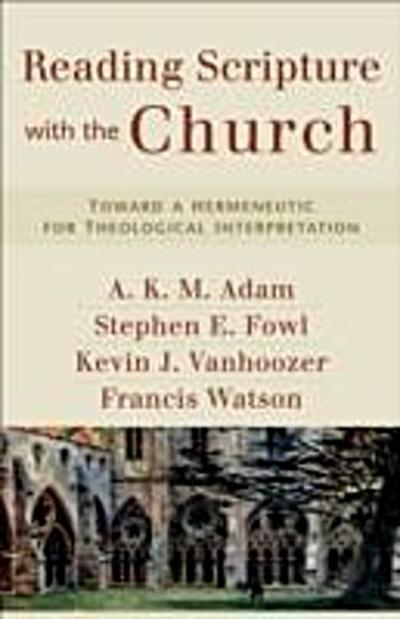 Reading Scripture with the Church
