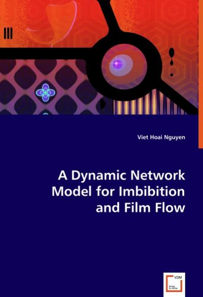 A Dynamic Network Model for Imbibition and Film Flow