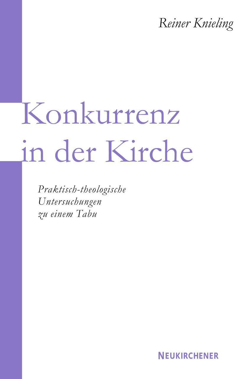 Reiner Knieling / Konkurrenz in der Kirche 9783788721725