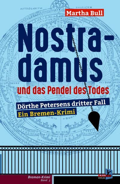 Nostradamus und das Pendel des Todes