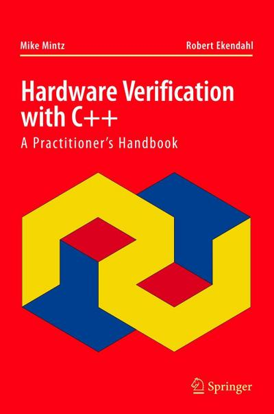 Hardware Verification with C++: A Practitioner S Handbook