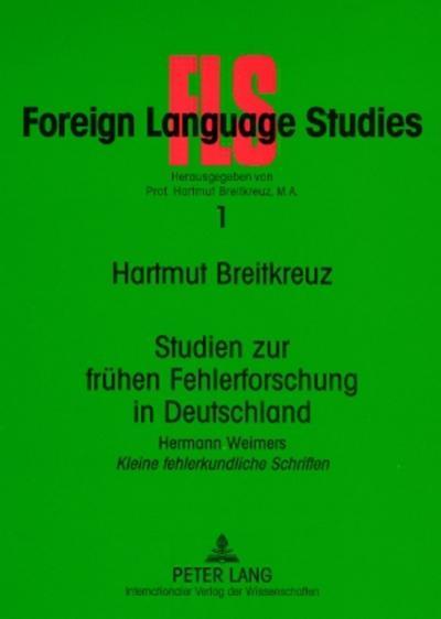 Studien zur frühen Fehlerforschung in Deutschland