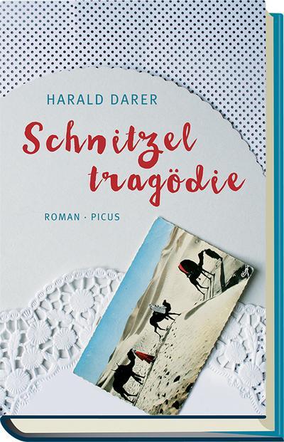 Schnitzeltragödie; Roman; Deutsch