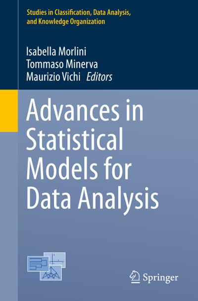 Advances in Statistical Models for Data Analysis