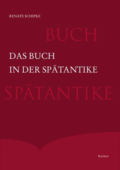 Das Buch in der Spätantike