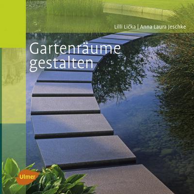 Gartenräume gestalten