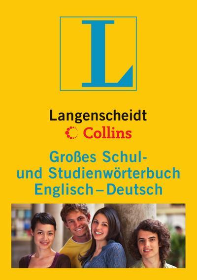 Langenscheidt Collins Großes Schul- und Studienwörterbuch Englisch: Englisch-Deutsch (Langenscheidt Große Schulwörterbücher)