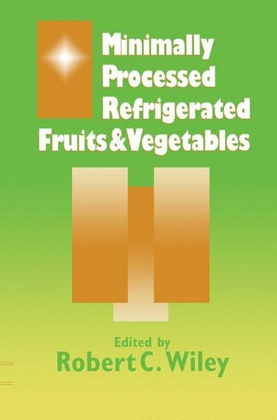Minimally Processed Refrigerated Fruits & Vegetables