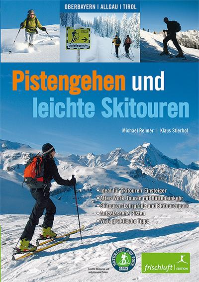 Pistengehen und leichte Skitouren