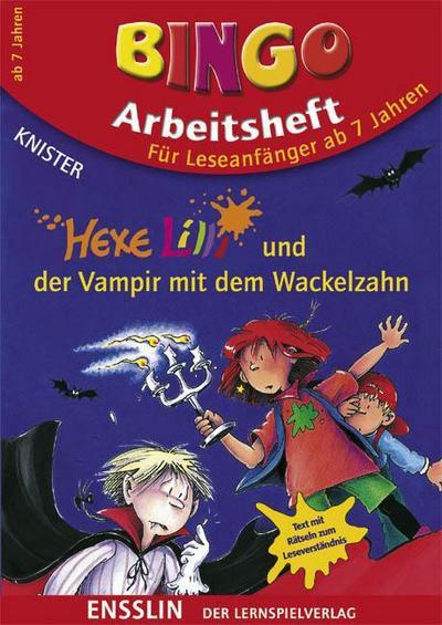 Hexe Lilli und der Vampir mit dem Wackelzahn: Bingo Arbeitsheft für Leseanfänger ab 7 Jahren