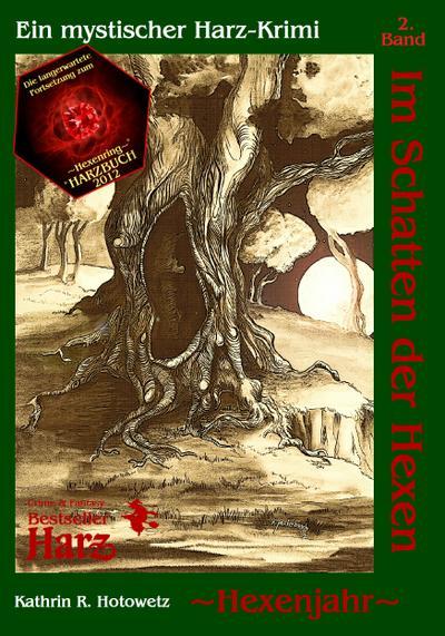 Im Schatten der Hexen 02. Hexenjahr