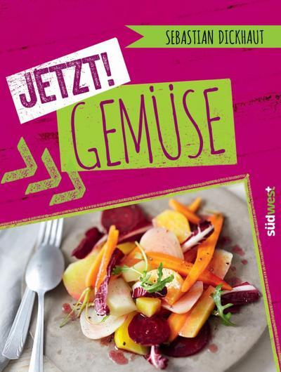 JETZT! Gemüse   ; Deutsch; ca. 100 Farbfotos -
