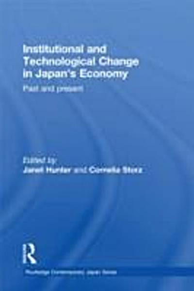 Institutional and Technological Change in Japan's Economy