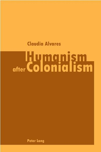 Humanism after Colonialism