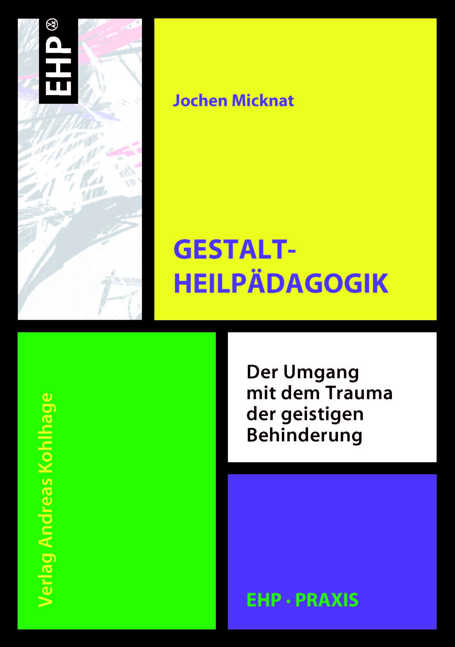 Gestaltheilpaedagogik-Jochen-Micknat-9783897970205