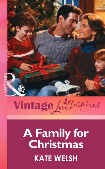 A Family for Christmas (Mills & Boon Vintage Love Inspired)