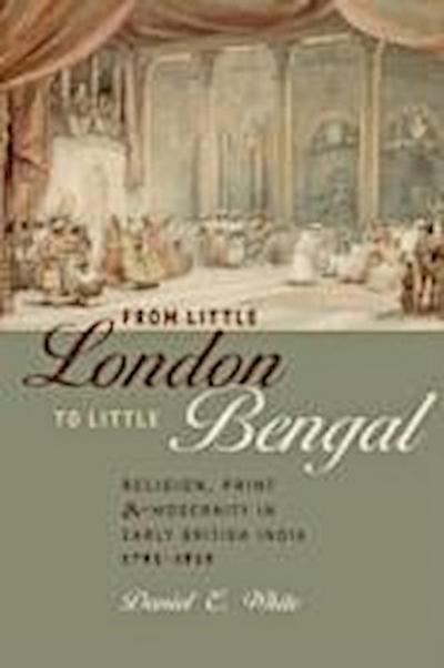 White, D: From Little London to Little Bengal
