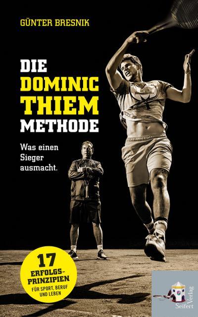 Die Dominic-Thiem-Methode